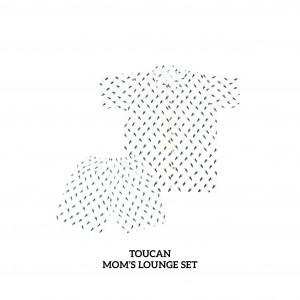 TOUCAN BLOOMS Mom's Lounge Wear